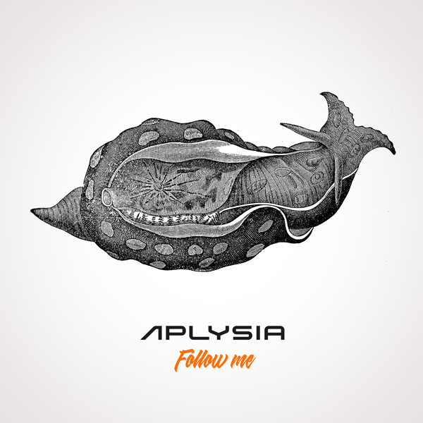 Aplysia – Follow Me